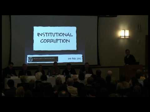 Conference: Institutional Corruption - Panel 1: Corruptions - 2/4/12
