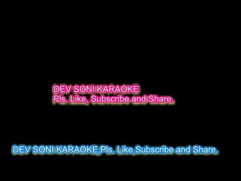 Dekha Hazaron Dafa Aapko. Karaoke With Lyrics Edited By DEV SONI. Pls. Like, Subscribe And Share.
