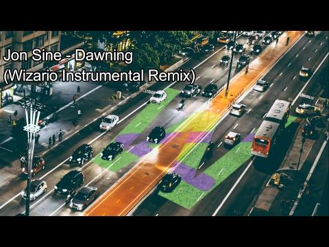 Jon Sine - Dawning (Wizario Instrumental Remix)