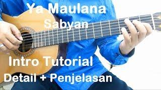 Gambar cover Belajar Gitar Ya Maulana Sabyan (Intro) - Detail + Penjelasan