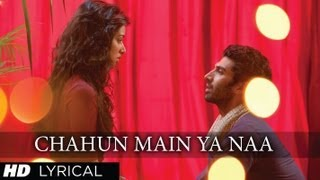 chahun main ya naa aashiqui 2 full song with lyrics aditya roy kapur shraddha kapoor