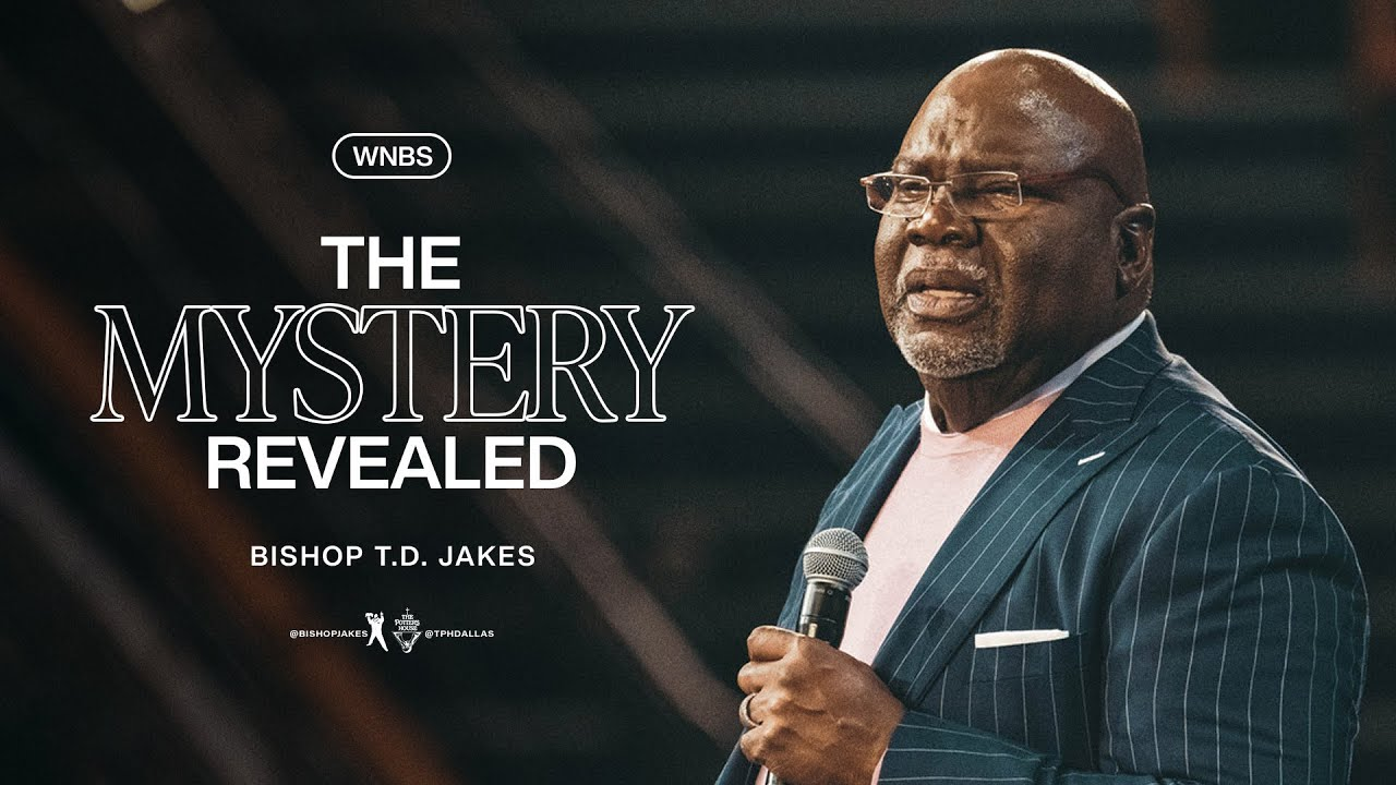 Download The Mystery Revealed - Bishop T.D. Jakes