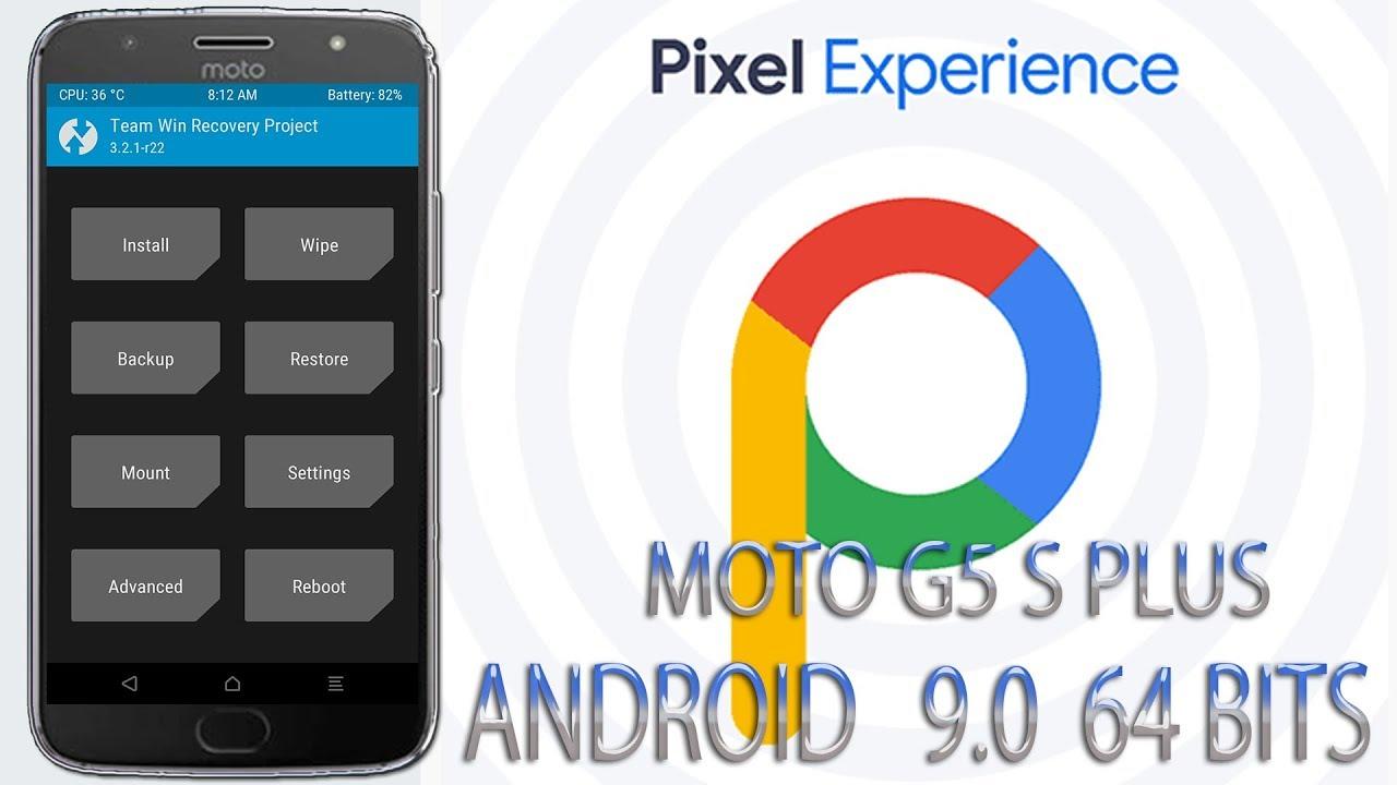 📲Instalação Rom Pixel Experience Android 9 0 Pie 64 BITS/MOTO G5S  PLUS/XT1802-SANDERS