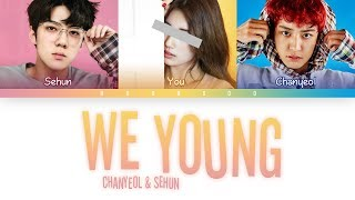 Baixar Chanyeol, Sehun (찬열, 세훈) – WE YOUNG [3 Members ver.] + You as a member (Color Coded Han|Rom|Eng]