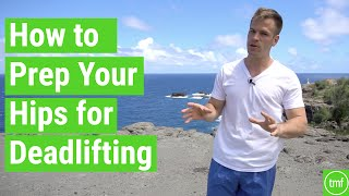 How to Prep Your Hips for Deadlifting | Ep 90 | Movement Fix Monday | Dr. Ryan DeBell