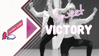 SWEET VICTORY | DANCERS LIFESTYLE