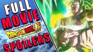 *SPOILERS* FULL DRAGON BALL SUPER BROLY MOVIE! (Summary and Thoughts)
