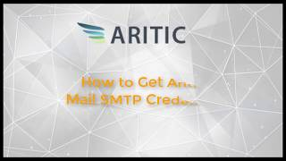 How to Get Aritic Mail SMTP Credential