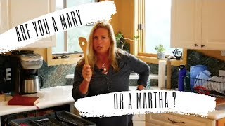 Mary and Martha - Become a Blend of Both