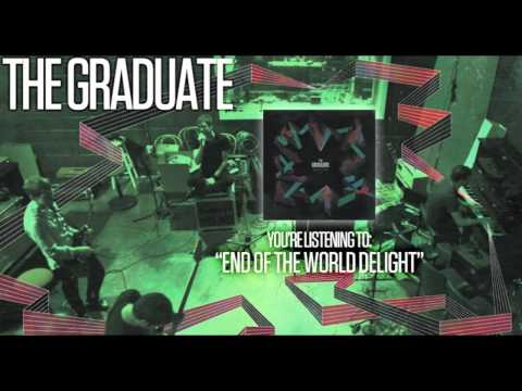 The Graduate - End of the World Delight