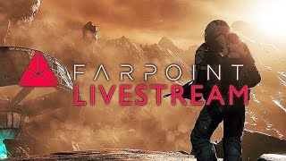 Farpoint PSVR Livestream
