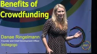 Crowdfunding Explained and Crowdfunding Tips from Indiegogo Founder and Chief Development Officer