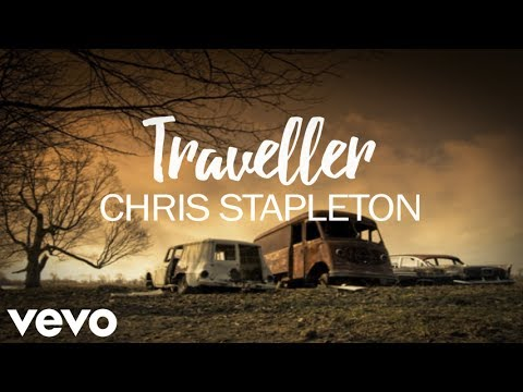 Chris Stapleton - Traveller (Lyrics)