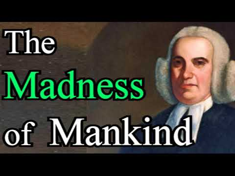 The Madness Of Mankind - Samuel Finley / Reformed Christian Audio Book