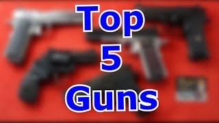 TOP 5 Guns For 2020