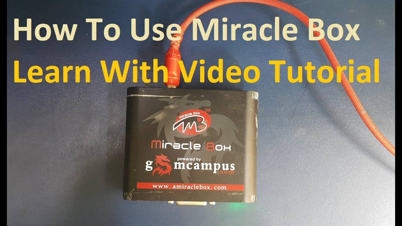 How To Use Miracle Box Class 2