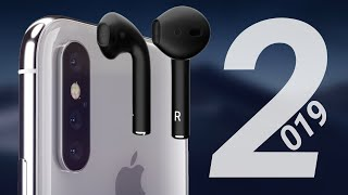 New Apple Products Coming in 2019: AirPods 2, iPhone XI, Modular Mac Pro & More!