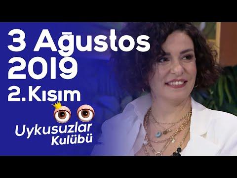 Okan Bayülgen ile Uykusuzlar Kulübü 2. Kısım 3 Ağustos 2019 - Fatma Turgut