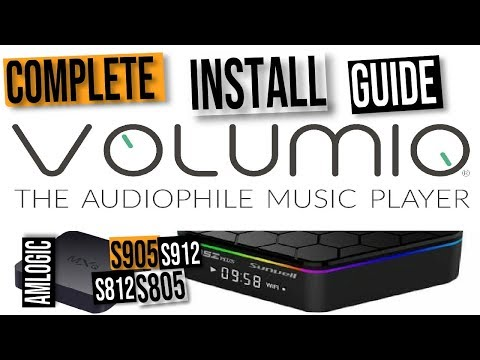 Volumio Music Server - Amlogic S805, S812, S905 And S912 Android TV Boxes Install Guide