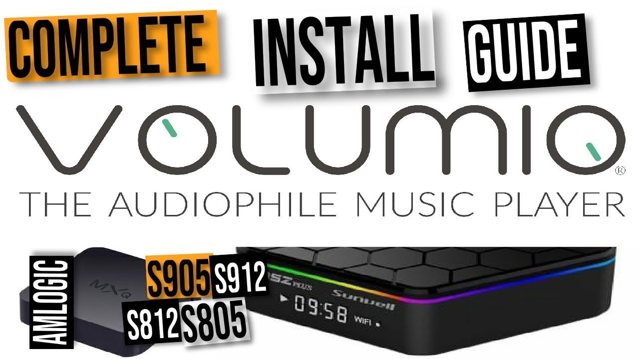 Volumio Music Centre for Audiophiles: Amlogic S805, S812, S905 and