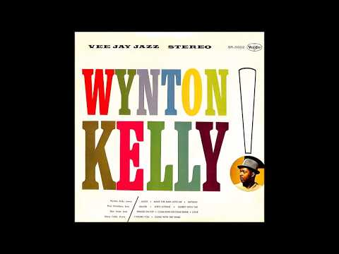 Love, I've Found You - Wynton Kelly Mp3