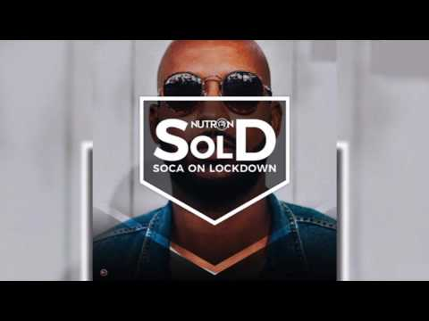 GBM Nutron - Soca On Lockdown (2017 Soca)