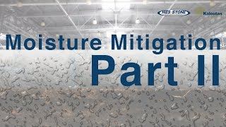 Moisture Mitigation Part 2 - What You Need To Know
