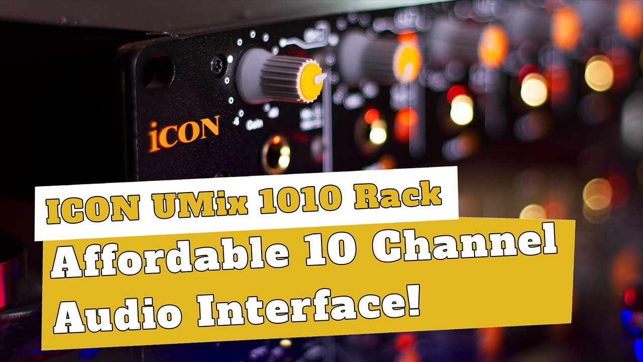 An Affordable 10 Channel Audio Interface? Icon Umix 1010 Rack