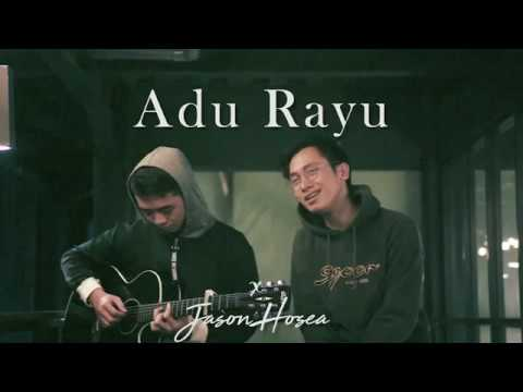 Adu Rayu (Cover) By Arvian Dwi X Jason Hosea (Yovie Widianto, Tulus, Glenn Fredly)