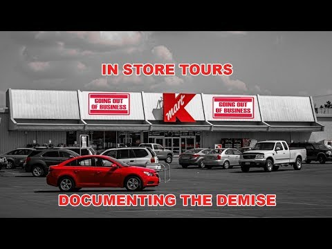 Kmart: Store Closing Tours : Documenting The Demise!