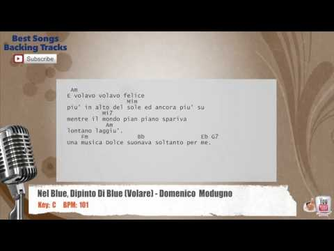 Nel Blue Dipinto Di Blue (Volare) - Domenico Modugno Vocal Backing Track with chords and lyrics