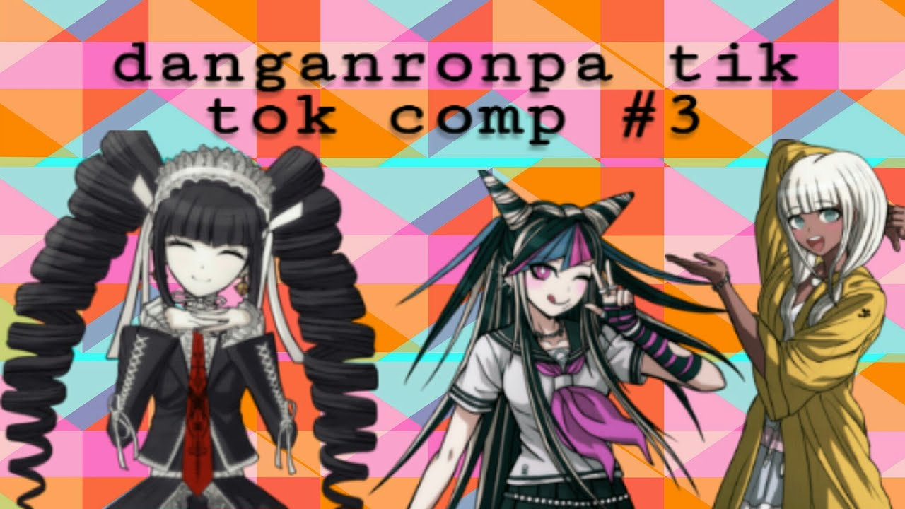 Danganronpa cosplay tik tok compilation part 3 (alert of ...