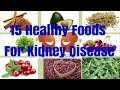 15 Healthy Foods For Kidney Stones Treatment - Reverse Kidney Disease Naturally