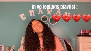 IN YO FEELINGS PLAYLIST ft sunber hair