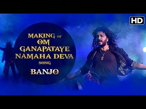 Making of (Om Ganapataye Namaha Deva Video Song) | Banjo | Riteish Deshmukh, Nargis Fakhri