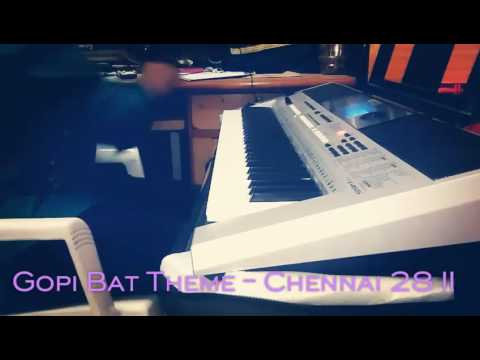 Gopi Bat theme - Chennai 28 II song in...