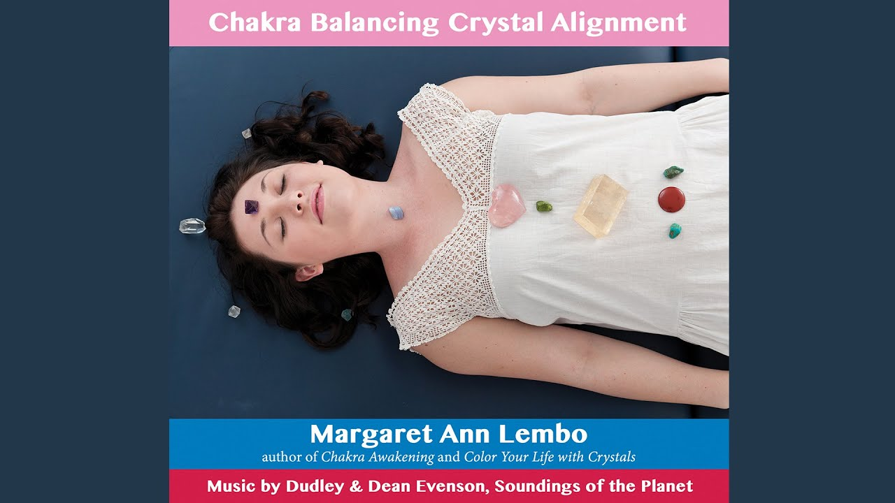how to balance your chakras with crystals