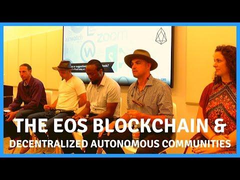 The EOS BLOCKCHAIN and DECENTRALIZED AUTONOMOUS COMMUNITIES