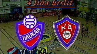 Haukar - KA 26-27, undanúrslit 1997 leikur 3