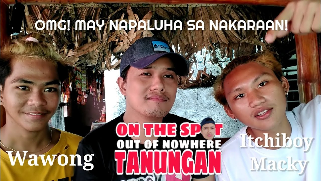 ON THE SPOT TANUNGGAN feat. Wawong Tv and Itchiboy Macky