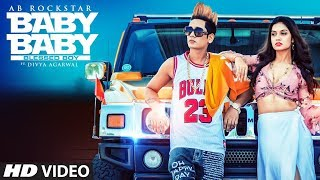 Baby Baby Blessed Boy: AB Rockstar (Full Song) Ft. Divya Agarwal | Latest Punjabi Songs 2019