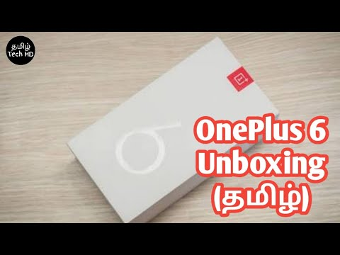 OnePlus 6 Unboxing and Review in Tamil Tech HD   Smartphone Unboxing Series