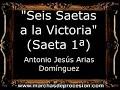 Seis Saetas a la Victoria (Saeta 1ª) - Antonio Jesús Arias Domínguez [CM]