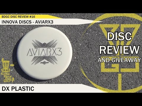 BDGC Disc Review #16: Innova - AviarX3 (Giveaway ended 4/30)