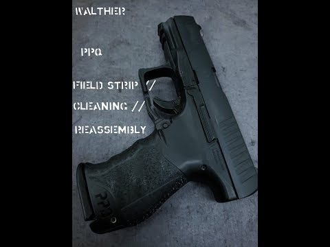 How to Field Strip, Clean, and Reassemble Your Walther PPQ