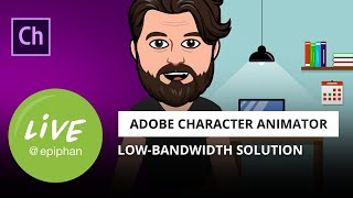 Adobe Character Animator as a low-bandwidth solution for live streaming
