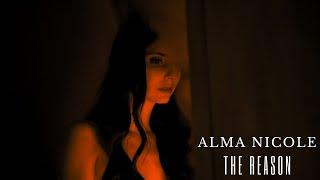 Alma Nicole - The Reason