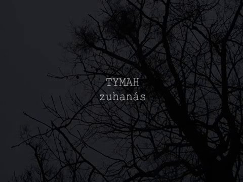 TYMAH: Zuhanás (from upcoming album) 2016