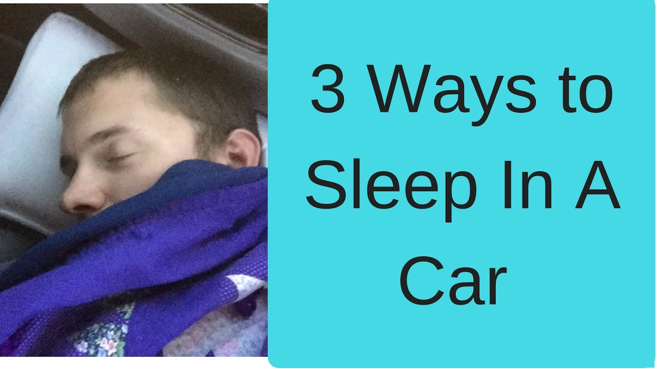Living in a car how to sleep in a car youtube living in a car how to sleep in a car ccuart Choice Image