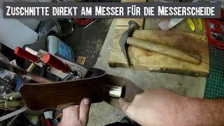Herstellung einer Leder Messerscheide, Messerschmiede forgedinfire.at